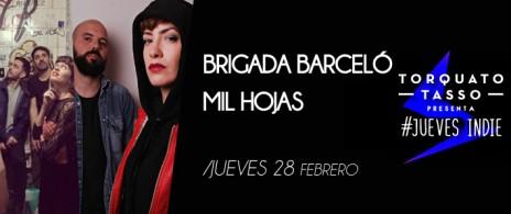 Brigada Barceló + Mil Hojas