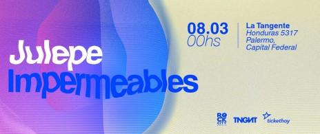 Julepe + Impermeables