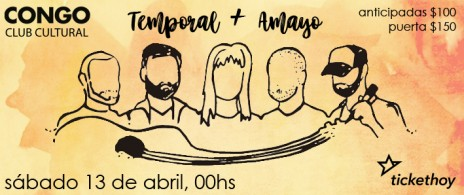 Temporal + Amayo