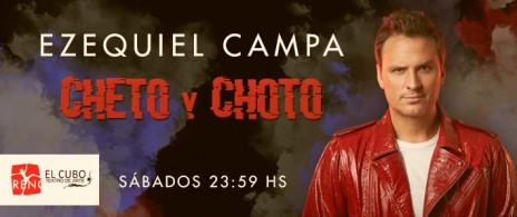 """""""CHETO Y CHOTO"""" Ezequiel Campa"""
