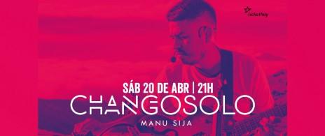 Manu Sija presenta CHANGO SOLO