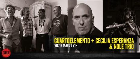 Cuartoelemento + Cecilia Esperanza & Nole Trio