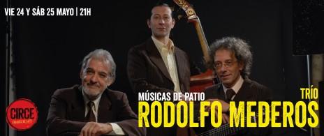 Rodolfo Mederos Trío: Músicas de Patio