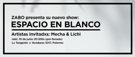 Zabo presenta ESPACIO EN BLANCO