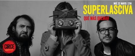 Superlasciva | Que más Quemar