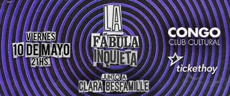 La Fábula Inquieta + Clara Besfamille