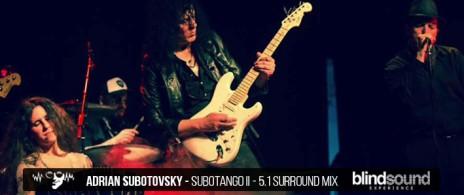 ADRIAN SUBOTOVSKY - BLIND SOUND EXPERIENCE