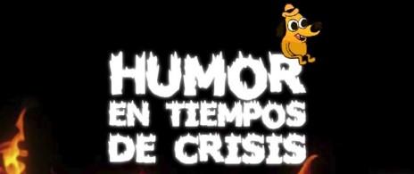 Humor en Tiempo de Crisis