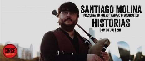 SANTIAGO MOLINA presenta su nuevo trabajo discográfico HISTORIAS