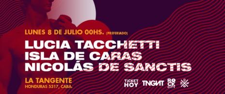 Lucía Tacchetti + Isla de Caras + Nicolás De Sanctis