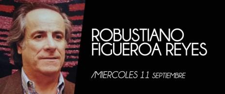 ROBUSTIANO FIGUEROA REYES