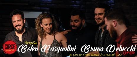 Belén Pasqualini + Bruno Delucchi Grupo presentan: Un paseo por el Rock Nacional de la mano del Jazz