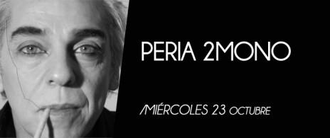 Peria 2 Mono
