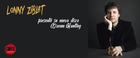 Lonny Ziblat presenta su nuevo disco Dream Hunting