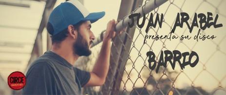 JUAN ARABEL presentación del disco BARRIO