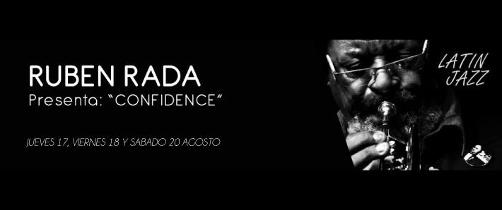 """Rubén Rada presenta """"CONFIDENCE"""""""