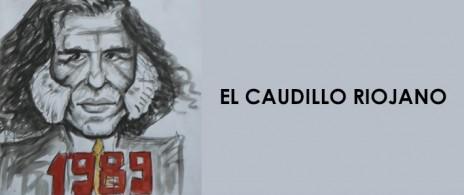 EL CAUDILLO RIOJANO