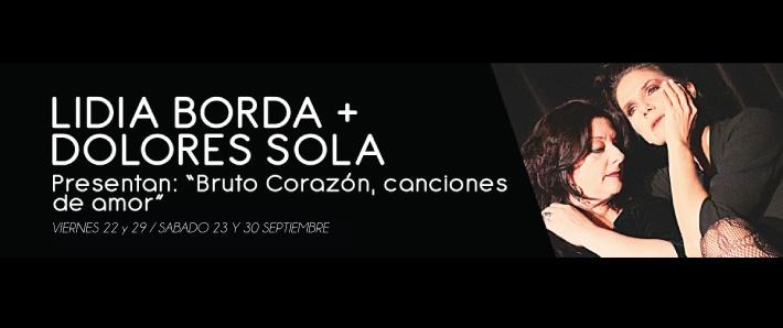 Dolores Solá y Lidia Borda.