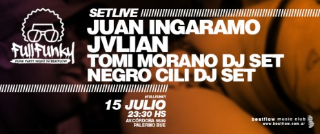 Full Funky, Jvlian, Juan Ingaramo, Tomi Morano, Negro Cili