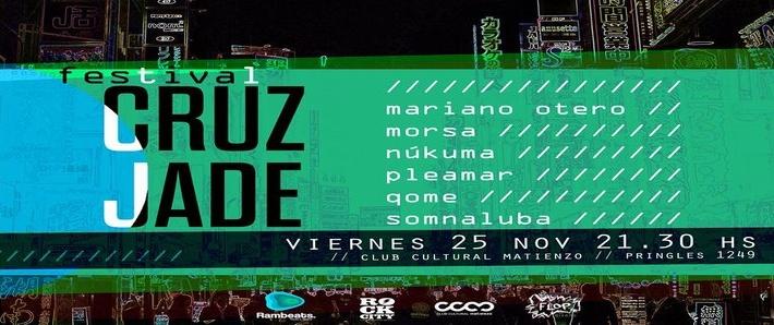 Resultado de imagen para Festival Cruz Jade: Núkuma + Somnaluba + QOME