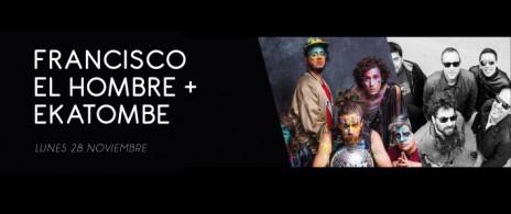 FRANCISCO EL HOMBRE + EKATOMBE