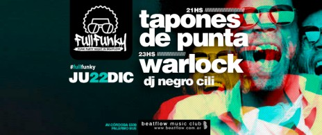 Full Funky, Tapones de Punta & Warlock