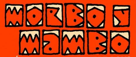 Morbo y Mambo última fecha del año de las #NochesdeMorbo