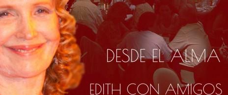 EDITH CON AMIGOS-DESDE EL ALMA