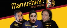 Mamushka STand Up
