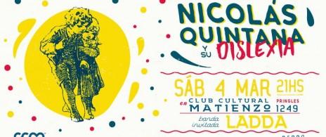 Nicolás Quintana y su Dixlexia Banda invitada: LADDA