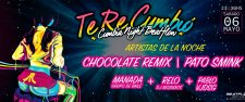 Te Re Cumbió / Chocolate Remix / Pato Smink / Relo