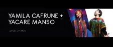 YAMILA CAFRUNE + YACARE MANSO