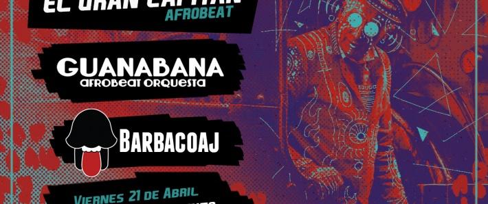 El Gran Capitán / La Barba / Guanabana Orquesta