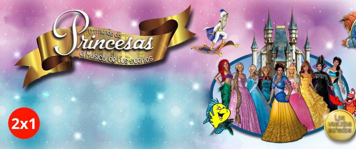 Un Mundo de Princesas, el Musical de tus Sueños