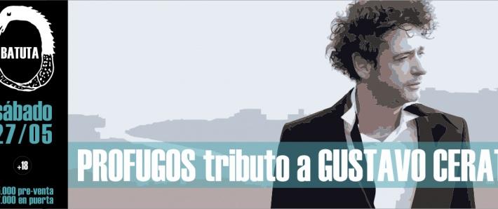 PROFUGOS tributo a GUSTAVO CERATI / 27 mayo