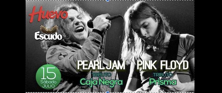 Homenajes a Pearl Jam (Caja Negra) & Pink Floyd (Prisma)