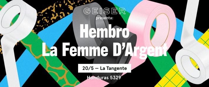 Hembro y La Femme DArgent