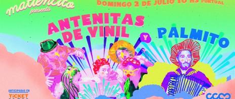 Matiencito presenta: Antenitas de Vinil + Palmito