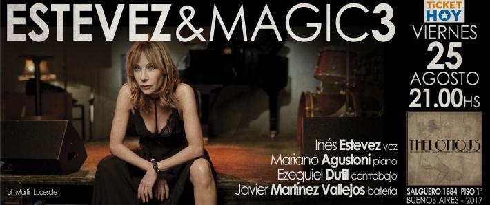 ESTEVEZ&MAGIC3