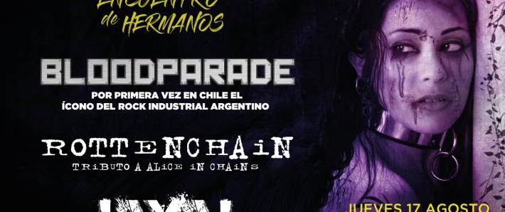 BLOODPARADE + JAYAL + ROTTENCHAIN tributo a ALICE IN CHAINS