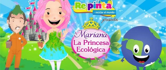 Mariana la Princesa Ecológica.