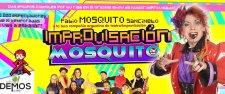 Improvisación Mosquito.