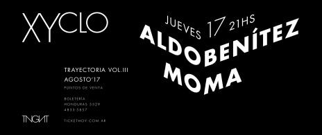 Xyclo III: Aldo Benitez / Moma