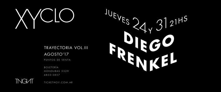 Xyclo III: Diego Frenkel