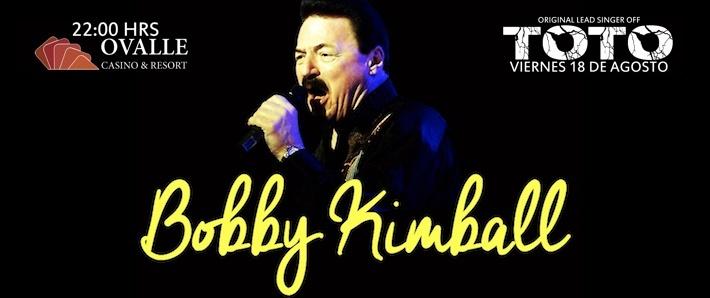 Bobby Kimball en Ovalle