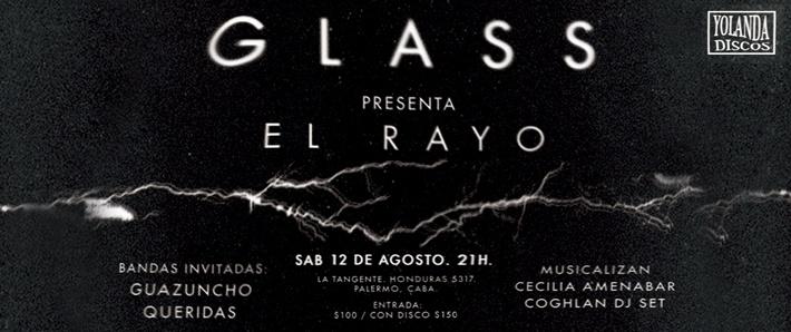 Glass presenta 'El Rayo'