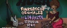 Hush / Los Palta & the mood / Funktasticos Genitales / Dj Pharuk/ Dj KJ