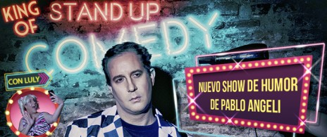 "Pablo Angeli ""KING of  STAND UP COMEDY""  en Rosario"