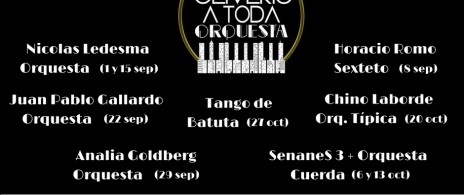 "Ciclo de Tango: ""Oliverio a Toda Orquesta""."