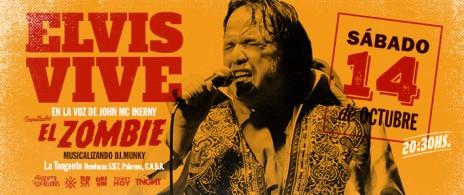 Elvis Vive + El Zombie
